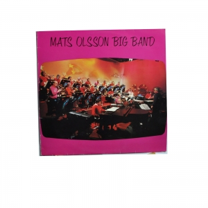 Mats Olsson Big Band ‎– Mats Olsson Big Band