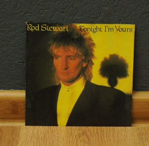 Rod Stewart ‎ Tonight I'm Yours